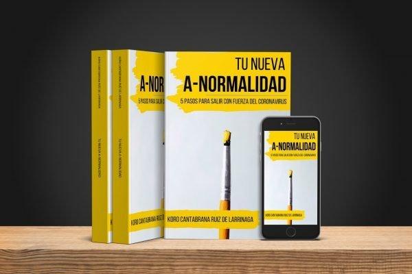 Tu Nueva A-Normalidad