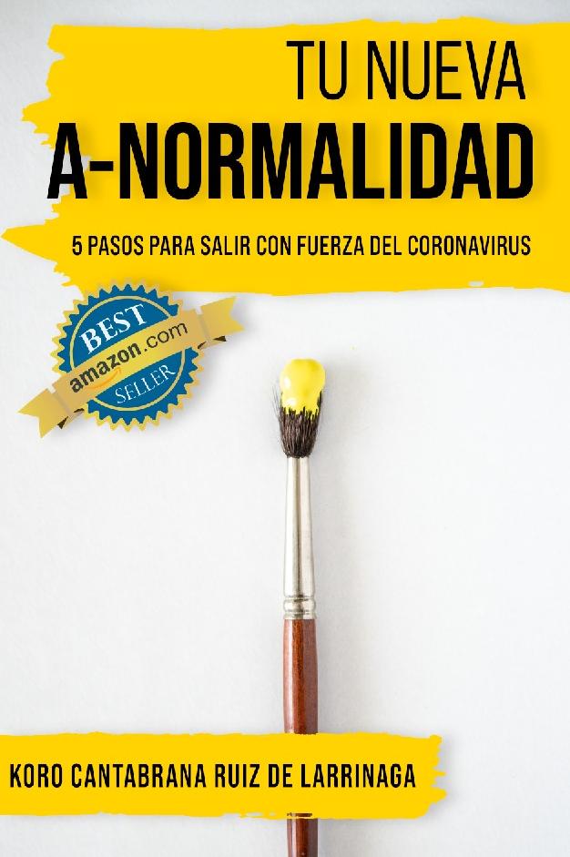 Koro Cantabrana. Libro Tu Nueva A-Normalidad